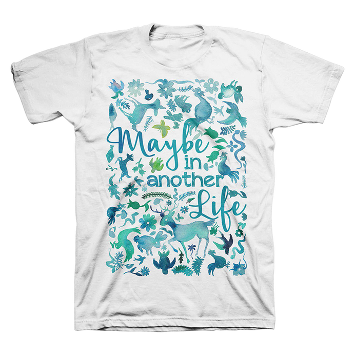 Maybe In Another Life T-shirt
