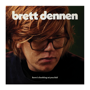 Brett Dennen - Here's Looking At You Kid CD