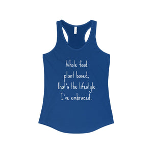 """Embrace the Lifestyle"" Women's Ideal Racerback Tank, Blue"