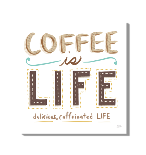Coffee is Life I Wall Art <br>(59973)<br>