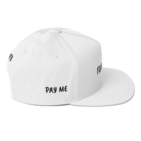 NOYFB PAY ME FUKCOOF Flat Bill Cap