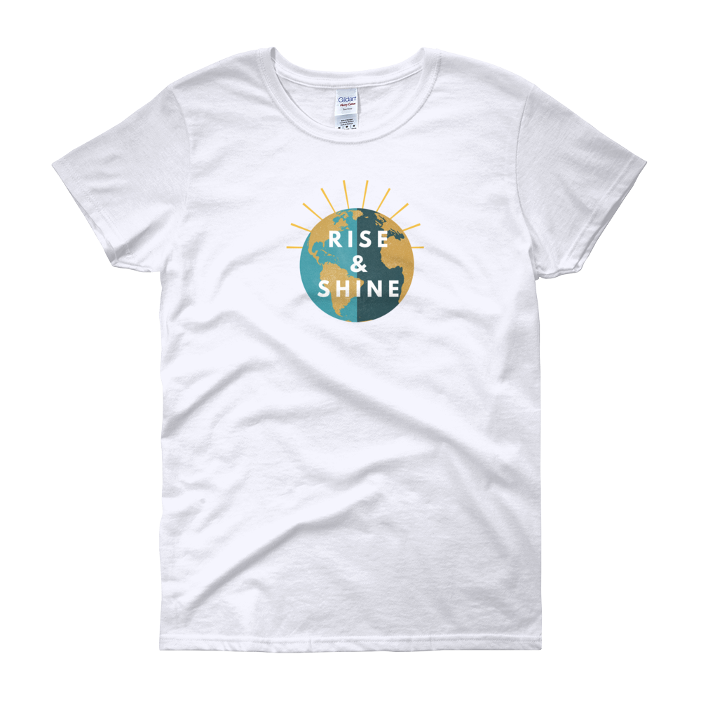 Women's Rise & Shine T-Shirt