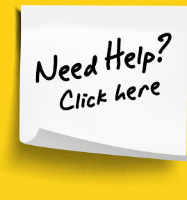 Need Help? Click Here