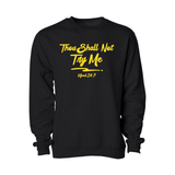 Thou Shall Not Try Me Crewneck - Adult - Unuheritage