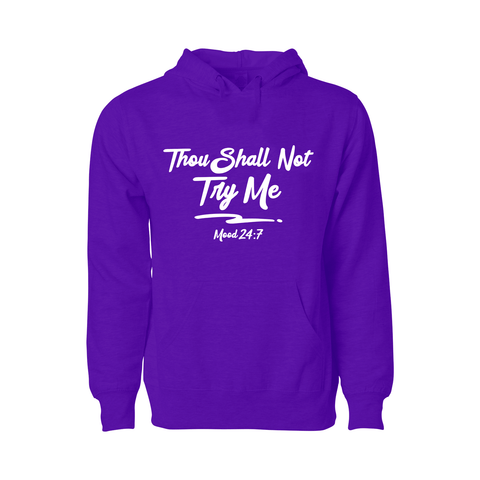 Thou Shall Not Try Me Hoodie - Women's - Unuheritage
