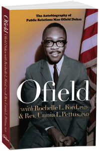 Ofield: The Autobiography of Public Relations Man Ofield Dukes
