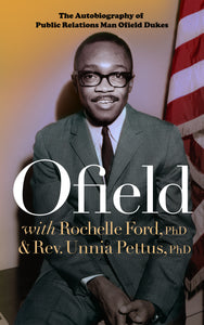 Ofield: Autobiography of Public Relations Man Ofield Dukes
