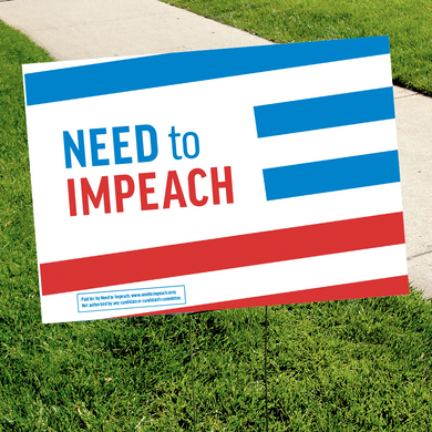 Need to Impeach Striped Yard Sign