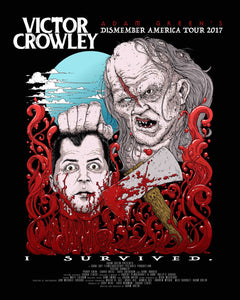 "Adam Green - VICTOR CROWLEY ""Dismember America Tour"" Art Print"