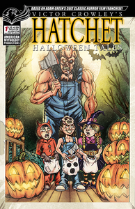 HATCHET: Victor Crowley's Halloween Tales- Autographed Comic