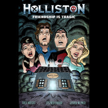 "HOLLISTON ""Friendship Is Tragic"" - Autographed Graphic Novel #1"