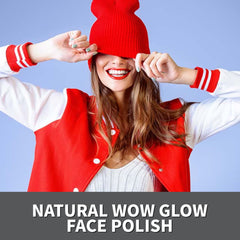 NATURAL WOW GLOW FACE POLISH