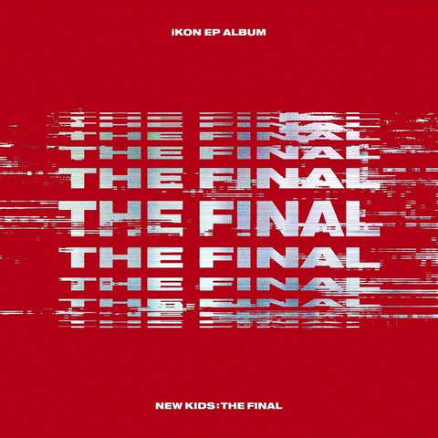 iKON EP Album - NEW KIDS : THE FINAL - KPOPSTORENZ