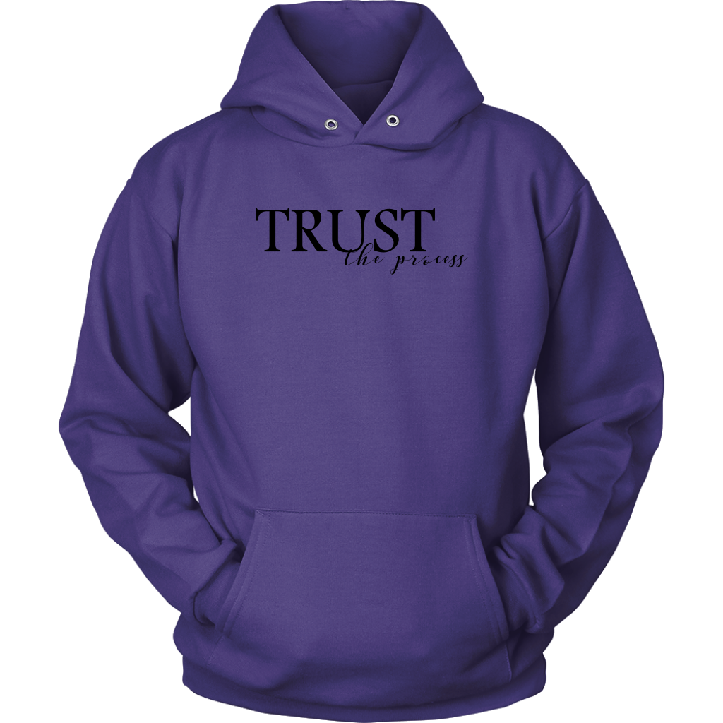 Trust The Process - Hoodie