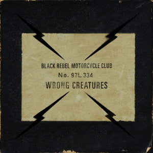 "Black Rebel Motorcycle Club - ""Wrong Creatures"" LP"