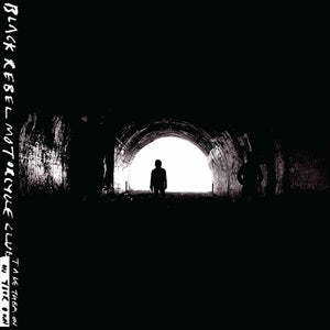 "Black Rebel Motor Cycle Club - ""Take Them On, On Your Own"" LP"