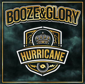 Booze & Glory - Hurricane CD