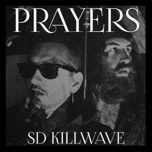 "Prayers - ""SD Killwave"" LP"