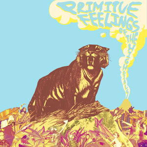 "The High Dials - ""Primitive Feelings"" LP"