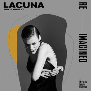 "TRIXIE WHITLEY - ""LACUNA RE-IMAGINED"" LP"