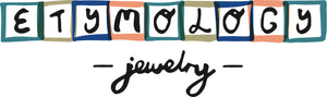 Etymology Jewelry