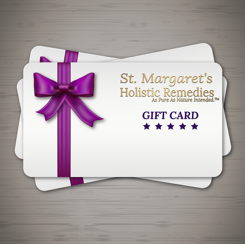 Gift Card | St. Margaret's Holistic Remedies, LLC | HIGHEST QUALITY HEMP PRODUCTS | St. Margaret's Holistic Remedies, LLC | Organically Grown American Industrial Hemp | CBD Near Me