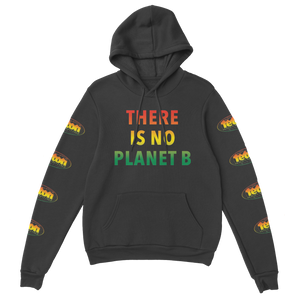 """There Is No Planet B"" Pullover Hoodie"