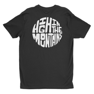 High in the Mountains T-Shirt