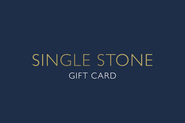 Gift Card - SINGLE STONE