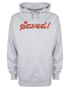 Saved! Hoodie Jesus Christ Christian Sweatshirt