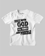 With God All Things Are Possible Bible Jesus Christian Kids T Shirt