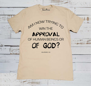 Approval of God Jesus Christian Beige T Shirt
