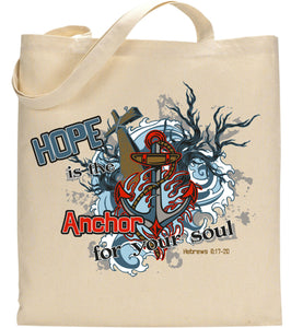 2c3d94da3c Hope Is The Anchor For Your Soul Hebrew 6 17-20 Christian Tote ...