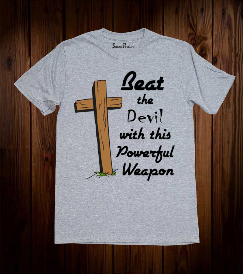Beat The Devil With This Powerful Weapon Christian Grey T-shirt