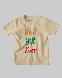 Best Gift Ever Christian Birthday Family Love Christmas Kids T shirt