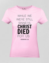 Christian Women T Shirt Christ Died for Us Pink tee