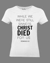 Christian Women T Shirt Christ Died for Us White Tee