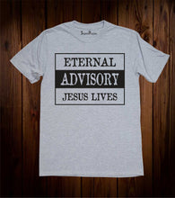 Eternal Advisory Jesus Lives Easter Christian Grey T shirt