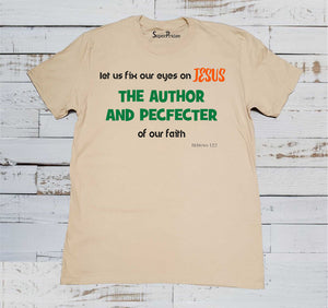 Eyes On Jesus The Author & Pefector Christian Beige T-shirt