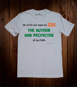 Eyes On Jesus The Author & Pefector Christian Grey T-shirt