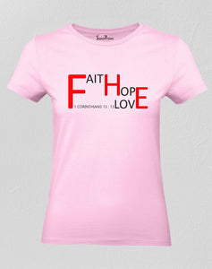 Christian Women T Shirt Faith Hope Love 1 Corinthians 13:13
