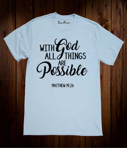 Matthew 19:26 Christian T Shirt