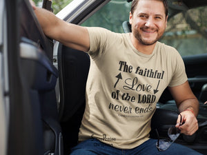 The Faithful Love of The Lord Never Ends Bible Christian T Shirt - Super Praise Christian