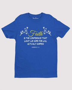 Faith Is Confidence T Shirt