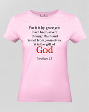 Christian Women T Shirt God Saved You By Grace Faith