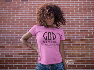 Christian Women T Shirt God Is Within Her Ladies tee tshirt