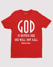 God is Within her She will not fall Psalm 46:5 scriptures Christmas T shirt