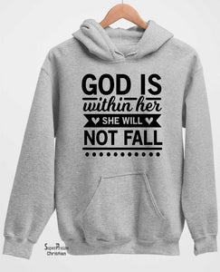 God Is Within Her Long Sleeve T Shirt Sweatshirt Hoodie