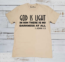 God Is Light In Him There Is No Darkness Scripture Beige T Shirt