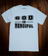 God Is Merciful Salvation T Shirt